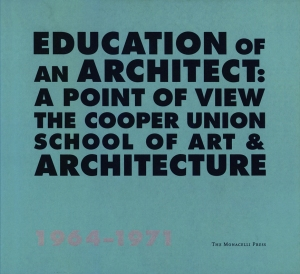 1999 Education of an architect_a point of view